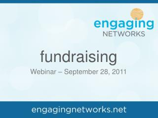 fundraising  Webinar – September 28, 2011