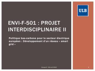 ENVI-F-501: Projet InterdisciplinaireII