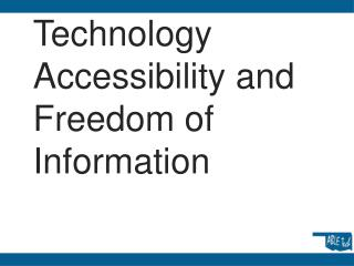 Technology Accessibility and Freedom of Information