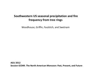 �Southwestern US seasonal precipitation and fire frequency from tree rings