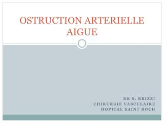 OSTRUCTION ARTERIELLE AIGUE
