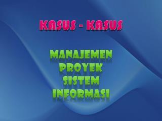 KASUS - KASUS