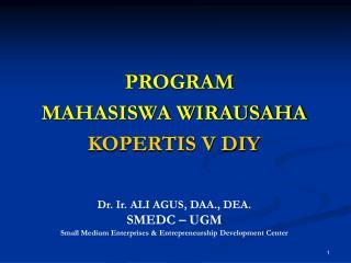 PROGRAM  MAHASISWA WIRAUSAHA KOPERTIS V DIY