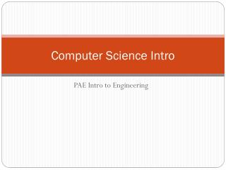 Computer Science Intro