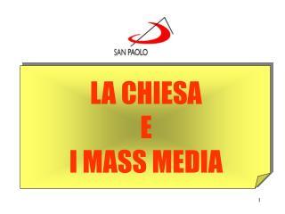 LA CHIESA E I MASS MEDIA