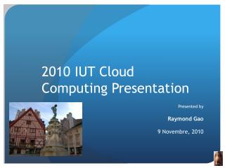 2010 IUT Cloud Computing Presentation