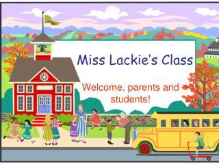 Miss Lackie's Class