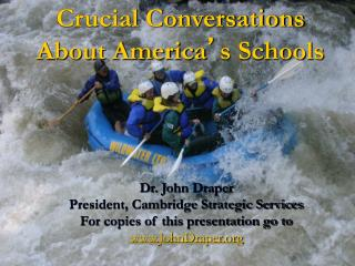 Crucial Conversations About America ' s Schools