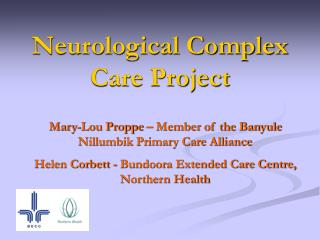 Neurological Complex Care Project