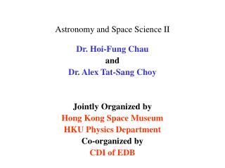 Astronomy and Space Science II
