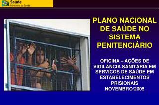 ÁREA TÉCNICA DE SAÚDE NO SISTEMA PENITENCIÁRIO