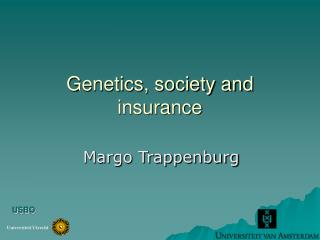 Genetics, society and insurance