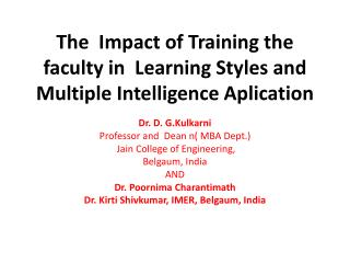 The  Impact of Training the faculty in  Learning Styles and Multiple Intelligence Aplication