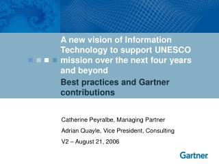 Best practices and Gartner contributions