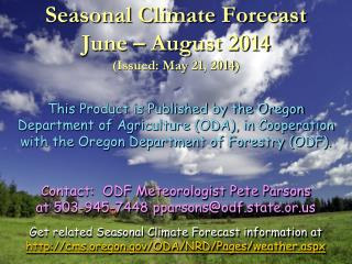 Seasonal Climate Forecast June � August 2014 (Issued: May 21, 2014)