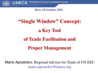 """Single Window"" Concept :  a Key Tool of Trade Facilitation and  Proper Management"