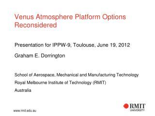 Venus Atmosphere Platform Options Reconsidered