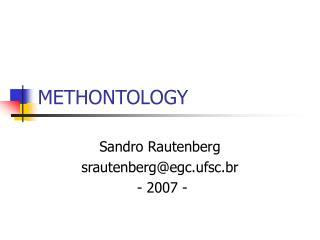 METHONTOLOGY