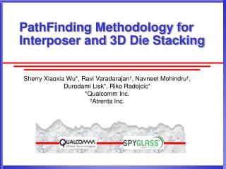 PathFinding Methodology for Interposer and 3D Die Stacking