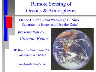 Ozone Hole? Global Warming? El Nino?  Separate the Issues and Use the Data!
