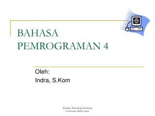 BAHASA PEMROGRAMAN 4