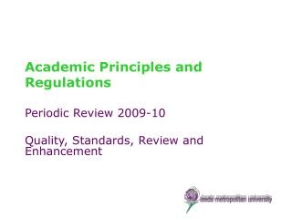Academic Principles and Regulations
