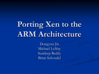 Porting Xen to the ARM Architecture