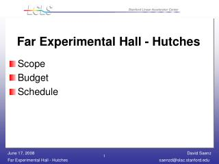 Far Experimental Hall - Hutches