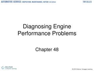 Diagnosing Engine Performance Problems
