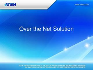 Over the Net Solution