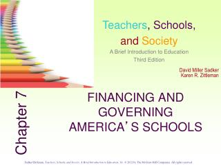 FINANCING AND GOVERNING AMERICA ' S SCHOOLS