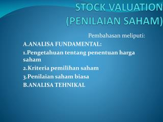 STOCK VALUATION (PENILAIAN SAHAM)