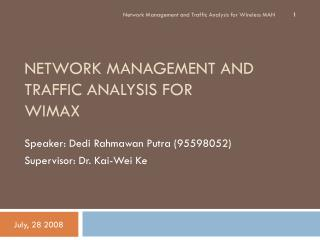 NETWORK MANAGEMENT  AND TRAFFIC ANALYSIS FOR  WIMAX