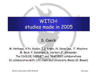 WITCH: studies made in 2005