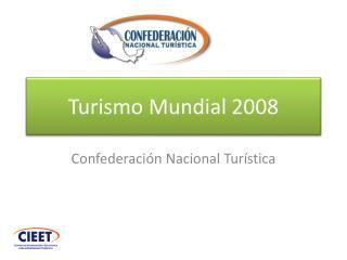 Turismo Mundial 2008