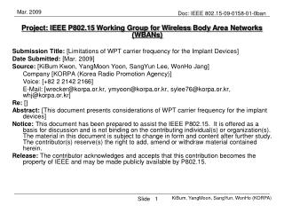 Project: IEEE P802.15 Working Group for Wireless  Body  Area Networks (W B ANs)