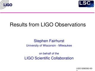 Results from LIGO Observations