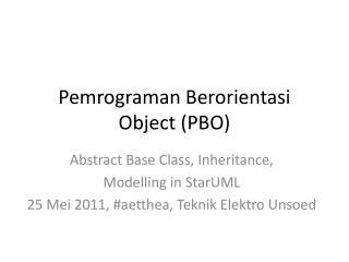 Pemrograman Berorientasi Object (PBO)