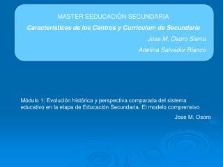 MASTER EEDUCACIÓN SECUNDARIA Características de los Centros y Currículum de Secundaria