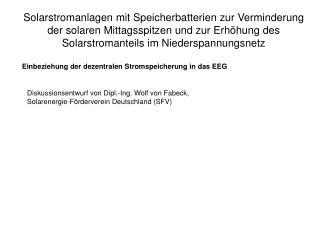 Diskussionsentwurf von Dipl.-Ing. Wolf von Fabeck,  Solarenergie-Förderverein Deutschland (SFV)