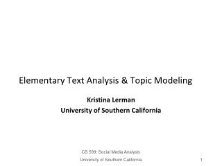 Elementary Text Analysis & Topic Modeling