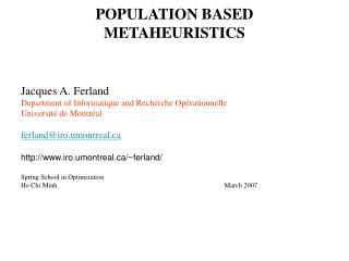 POPULATION BASED METAHEURISTICS