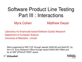 Software Product Line Testing Part III : Interactions