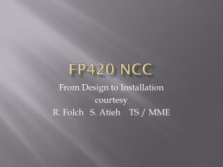 FP420 NCC