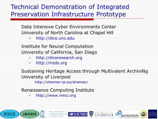 Data Intensive Cyber Environments Center University of North Carolina at Chapel Hill