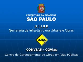 CONVIAS - CGVias Centro de Gerenciamento de Obras em Vias P blicas