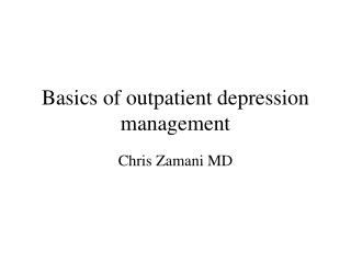 Basics of outpatient depression management