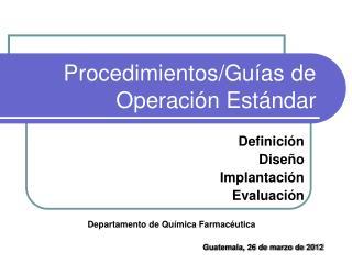 Procedimientos/Guías de Operación Estándar