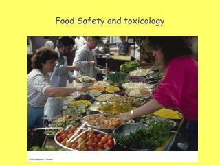 Food Safety and toxicology