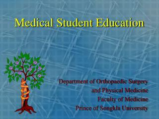 Medical Student Education